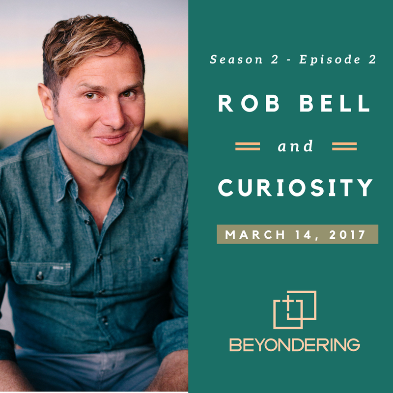 Episode 2.2 – The Curious Lens of Rob Bell.