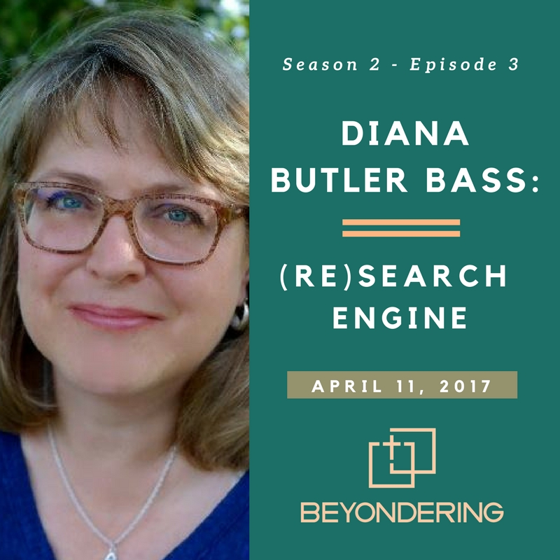 Episode 2.3 – Diana Butler Bass – (Re)Search Engine