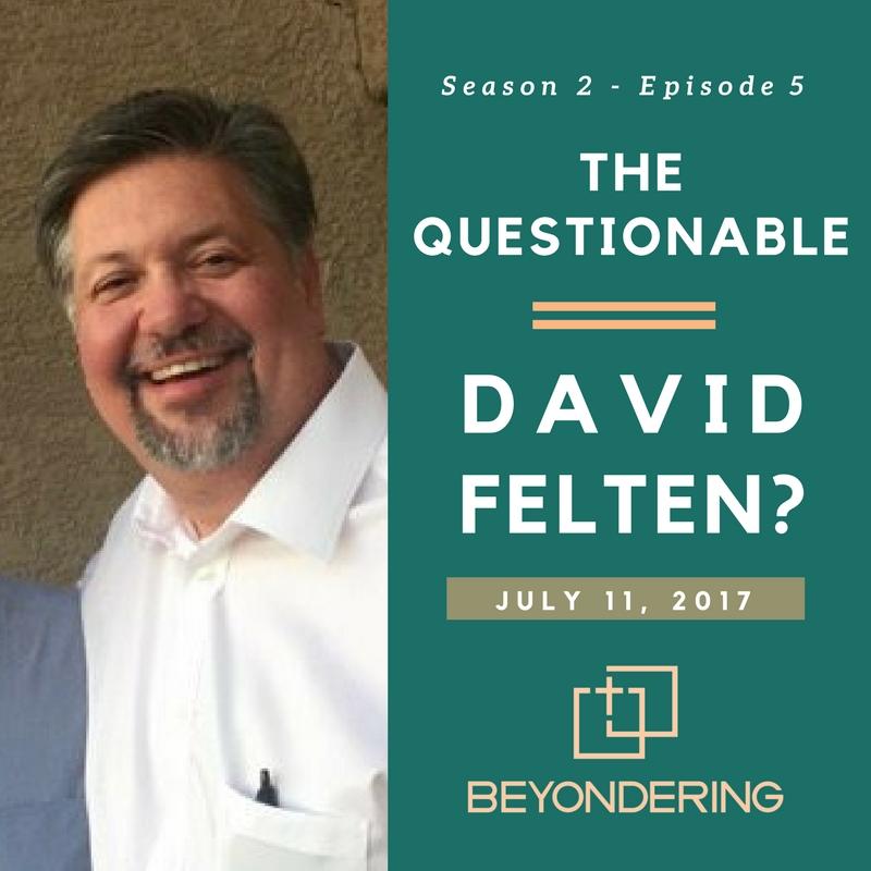 Episode 2.5– The Questionable David Felten